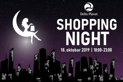 "Doživite savršen šoping sa NEVJEROVATNIM SNIŽENJIMA do 50 odsto: ""Shopping night"" u Delta Planetu 18. oktobra od 18 do 23 časa"