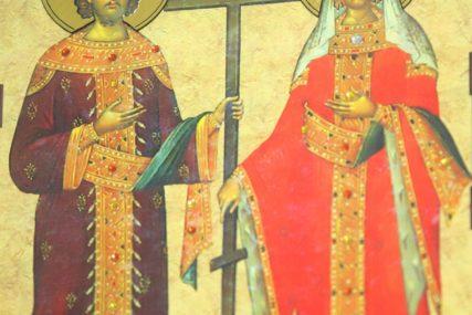 PO OVOME IH NAROD POZNAJE I SLAVI IH Sutra se obilježava Sveti car Konstantin i carica Jelena