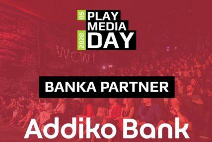 PLAY MEDIA DAY Addiko Banka nastavlja partnerstvo sa najvećim komunikacionim događajem u BiH