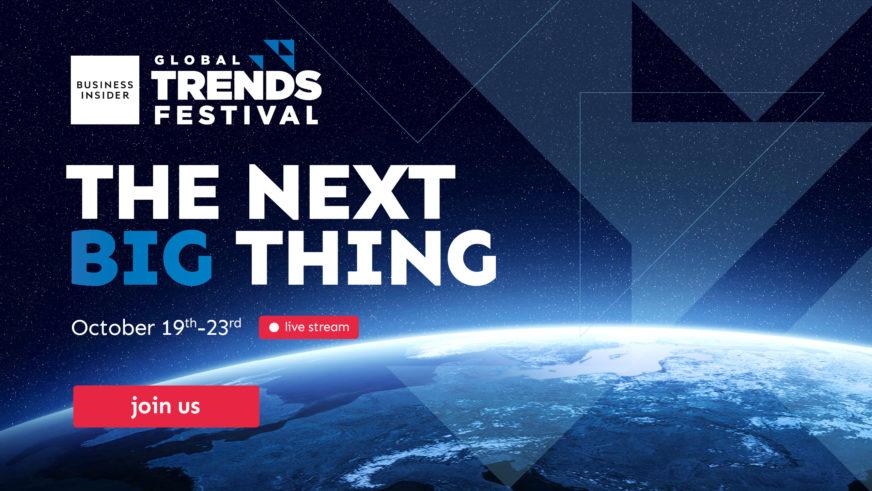 BUSINESS INSIDER GLOBAL TRENDS FESTIVAL Više od 60 sati prezentacija, diskusija i radionica, ulaznice dostupne