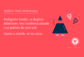 ADDIKO RED WEDNESDAY Ugovorite kredit bez troškova obrade i počastite se poklonom do 500 KM!