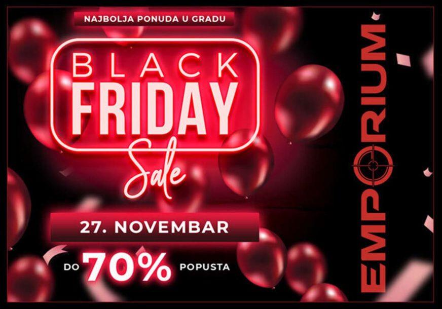 Samo ovaj vikend u TC EMPORIUM, Black Friday - DO 70% POPUSTA