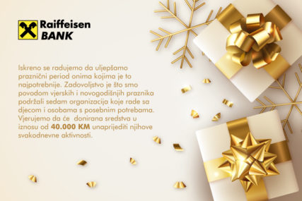 PODRŠKA OD 40.000 KM Raiffeisen banka donacijama ULJEPŠALA PRAZNIKE za sedam organizacija