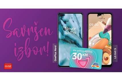 SAVRŠEN IZBOR Kupovinom telefona OnePlus Nord ili LG K41S u m:telu, na poklon dobijate i DM vaučer u iznosu od 30 KM
