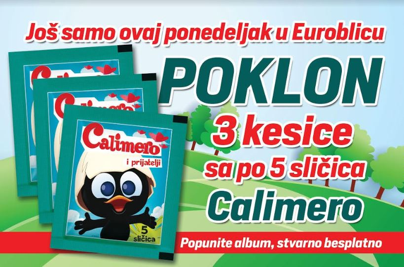 """POKLON ZA NAJMLAĐE Još samo ovaj ponedjeljak """"EuroBlic"""" daruje 15 sličica za album """"Kalimero"""""""