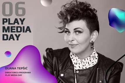 SPREMNI ZA POČETAK Dijana Tepšić, direktorka programa: Play Media Day je postao prepoznatljiv brend u regionu