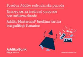 Kada Addiko banka slavi, svi su na dobitku: Rata 95 KM za kredit u iznosu 5.000 KM - bez troškova obrade i Mastercard kreditna kartica bez godišnje članarine